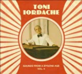Toni Iordache Sounds from a Bygone Age Vol.4
