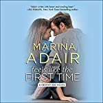 Feels Like the First Time | Marina Adair