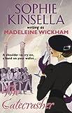 The Gatecrasher Madeleine Wickham