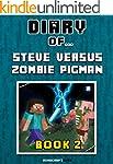 Diary of Steve Versus Zombie Pigman:...