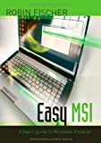Easy MSI: A basic guide to Windows Installer