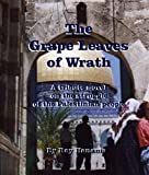 img - for The Grape Leaves of Wrath: The Palestinian Joads book / textbook / text book