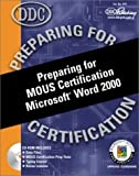 img - for Preparing for MOUS Certification Microsoft Word 2000 by Winter, Patty, Winter, Rick (2000) Spiral-bound book / textbook / text book