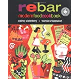 Rebar: Modern Food Cookbookby Audrey Alsterburg