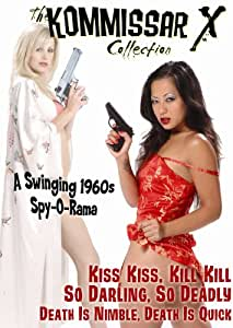The Kommissar X Collection: Kiss Kiss, Kill Kill/Death Is Nimble, Death Is Quick/So Darling, So Deadly