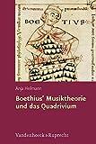 img - for Boethius' Musiktheorie und das Quadrivium (Hypomnemata) book / textbook / text book