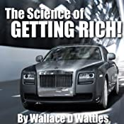 The Science of Getting Rich + Think & Grow Rich: Special Bonus Edition | [Wallace D. Wattles, Napolean Hill]