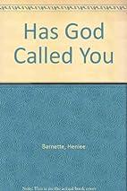 Has God called you? (A Broadman inner circle…