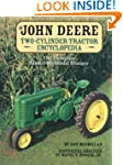 The John Deere Two-Cylinder Tractor E...