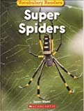 img - for Super Spiders (Science Vocabulary Readers) book / textbook / text book