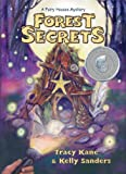 Forest Secrets: A Fairy Houses Mystery (The Fairy Houses Series) [Paperback]