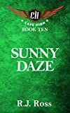 Sunny Daze: Cape High Book Ten (Cape High Series 10)