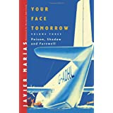 Your Face Tomorrow V 3- Poison, Shadow and Farewellpar Javier Marias