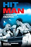 Hit Man: The Thomas Hearns Story (English Edition)