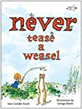 img - for Never Tease a Weasel book / textbook / text book