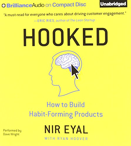 Download Hooked: How to Build Habit-Forming Products