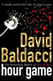 Hour Game (033041173X) by Baldacci, David