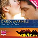 Heart of the Desert (       UNABRIDGED) by Carol Marinelli Narrated by Charlotte Strevens