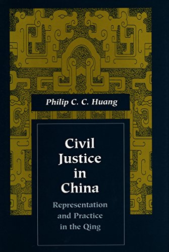 Civil Justice in China: Representation and Practice in...