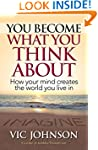 You Become What You Think About: How...