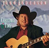 Christmas Time John Anderson