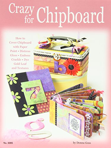 crazy-for-chipboard-how-to-cover-chipboard-with-paper-paint-distress-gloss-emboss-crackle-dye-gold-l