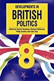 img - for Developments in British Politics 8 book / textbook / text book