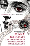 Bespelling Jane Austen: Almost PersuadedNorthanger CastleBlood and PrejudiceLittle to Hex Her (0373775016) by Balogh, Mary