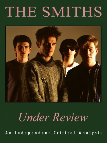 The Smiths - Under Review