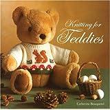 Knitting for Teddies