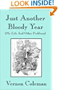 Just Another Bloody Year: (My Life and Other Problems) (Vernon Coleman's Diaries Book 2)