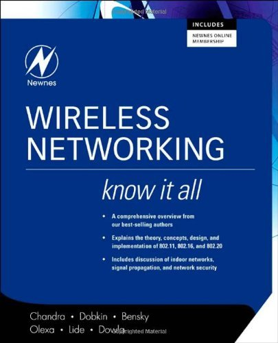 Wireless Networking: Know It All (Newnes Know It All)