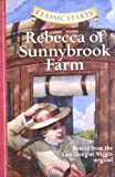img - for Rebecca of Sunnybrook Farm (Classic Starts) book / textbook / text book