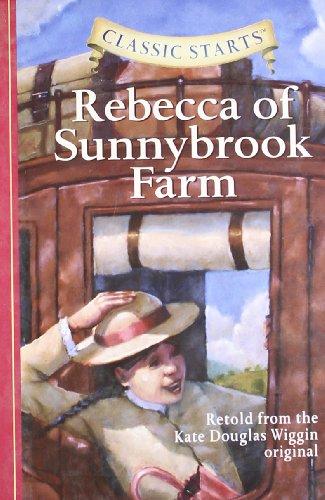 Rebecca of Sunnybrook Farm (Cl…