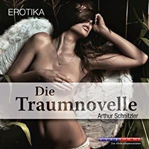 Die Traumnovelle Hörbuch