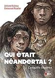 """Afficher """"Qui était Néandertal ?"""""""