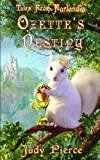 Ozettes Destiny (Tales From Farlandia)