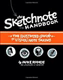 img - for The Sketchnote Handbook: The Illustrated Guide to Visual Note Taking book / textbook / text book