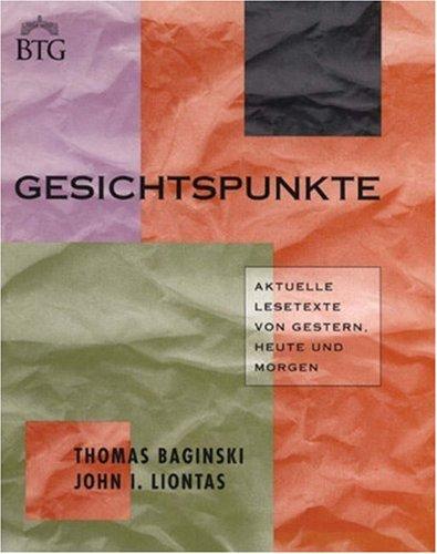 Gesichtspunkte: Aktuelle Lesetexte Von Gestern, Heute Und Morgen (Bridging the Gap)