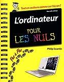 L'ordinateur pas à pas pour les Nuls, nouvelle édition