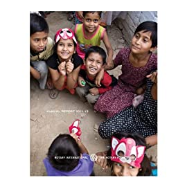 Rotary International and The Rotary Foundation Annual Report 2011-12