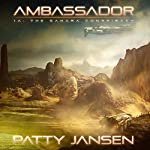 The Sahara Conspiracy: Ambassador, Book 1A | Patty Jansen
