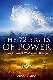 The 72 Sigils of Power: Magic, Insight, Wisdom and Change (English Edition)
