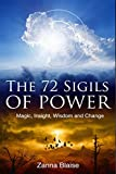 The 72 Sigils of Power: Magic, Insight, Wisdom and Change (English Edition)