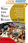 Why the West Rules--for Now: The Patt...