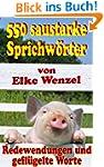 550 saustarke Sprichw�rter, Redewendu...