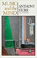 MUSIC AND THE MIND (English Edition)