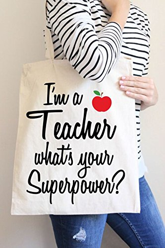 I'm a Teacher what's Your Superpower Tote Bag in Natural Color