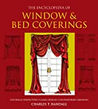 The Encyclopedia of Window & Bed Coverings: Historical Perspectives, Classic Designs, Contemporary Creations