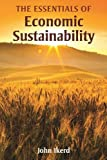 The Essentials of Economic Sustainability